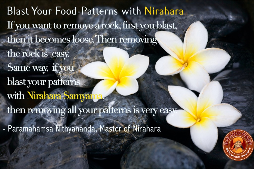 Blast Your Food Pattern with Nirahara